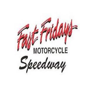 Fast Fridays Speedway